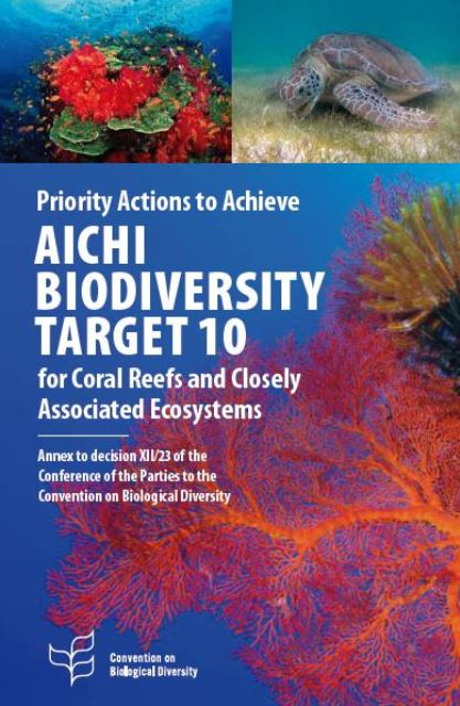 Capa da Aichi Biodiversity Target 10 for Coral Reefs and Closely Associated Ecosystems