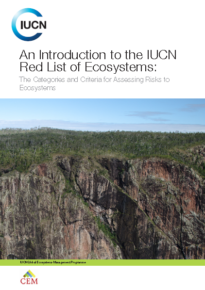 Capa da An introduction to the IUCN Red List of Ecosystems: the categories and criteria for assessing risks to ecosystems